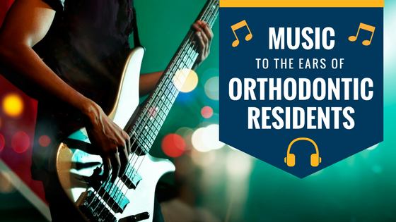 Music to the Ears of Orthodontic Residents