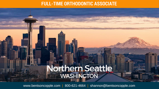 Full Time Orthodontic Associate - Northern Seattle Washington