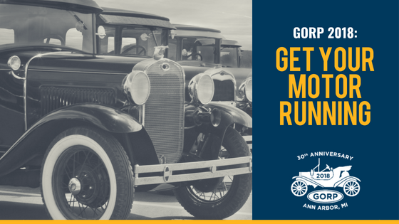GORP 2018: Get Your Motor Running