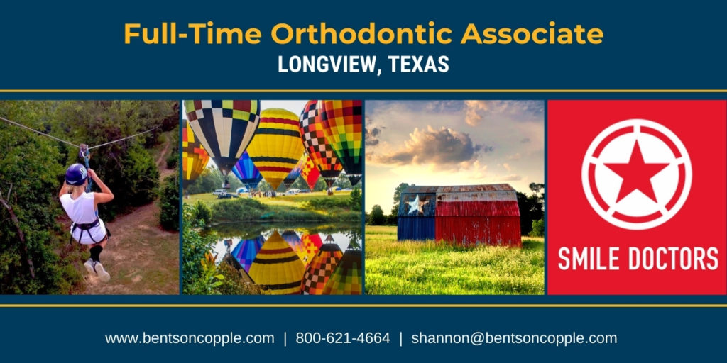 Full-Time Orthodontic Associate Needed in Longview, Texas
